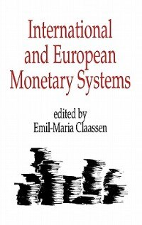 Book International And European Monetary Systems by Emil-Maria Claassen