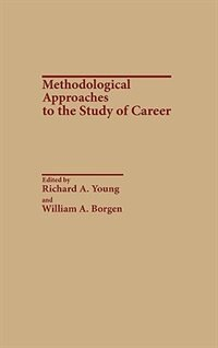 Book Methodological Approaches to the Study of Career by Richard A. Young