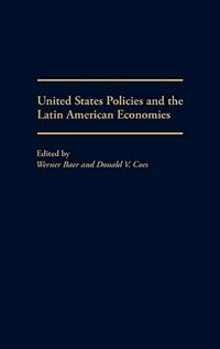 Book United States Policies And The Latin American Economies by Werner Baer