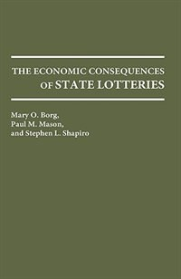 Book The Economic Consequences of State Lotteries by Mary O. Borg