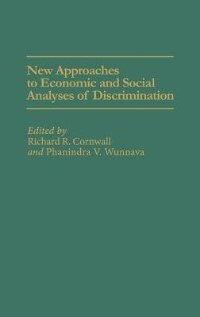 Book New Approaches To Economic And Social Analyses Of Discrimination by Richard R. Cornwall