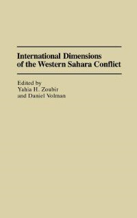 Book International Dimensions of the Western Sahara Conflict by Yahia H. Zoubir