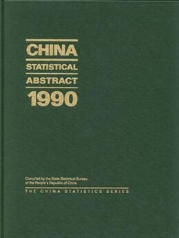 Book China Statistical Abstract 1990 by Statistical Bureau of the People' State