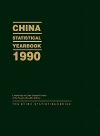 Book China Statistical Yearbook 1990 by Statistical Bureau of the People' State