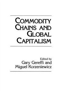 Book Commodity Chains And Global Capitalism by Gary Gereffi