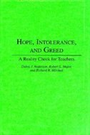 Book Hope, Intolerance, And Greed: A Reality Check For Teachers by Debra J. Anderson
