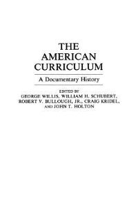 Book The American Curriculum: A Documentary History by George Willis