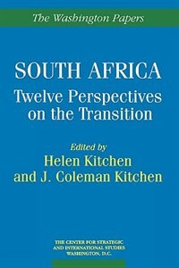 Book South Africa: Twelve Perspectives on the Transition by Helen Kitchen