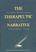 Book The Therapeutic Narrative: Fictional Relationships And The Process Of Psychological Change by Barbara Almond