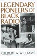 Legendary Pioneers of Black Radio
