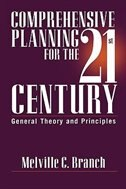 Book Comprehensive Planning For The 21st Century: General Theory And Principles by Melville C. Branch