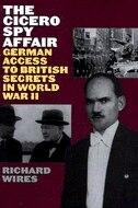 Book The Cicero Spy Affair: Cicero Spy Affair by Richard Wires