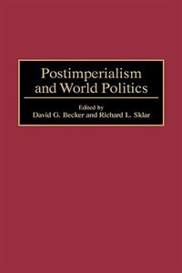 Book Postimperialism And World Politics by Gerard Chaliand