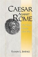 Book Caesar Against Rome: The Great Roman Civil War by Ramon L. Jimenez
