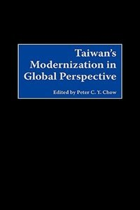 Taiwan's Modernization In Global Perspective