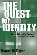 Book The Quest For Identity: From Minority Groups To Generation Xers by Donald M. Taylor