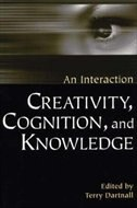 Book Creativity, Cognition, And Knowledge: An Interaction by Terry Dartnall