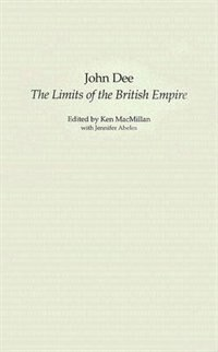 Book John Dee: The Limits Of The British Empire by John Dee
