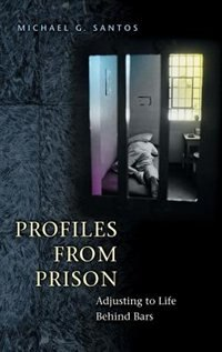 Book Profiles From Prison: Adjusting To Life Behind Bars by Louis W. Liebovich