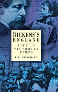 Book Dickens's England: Life In Victorian Times by Graham E. Phillips