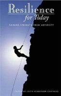 Book Resilience For Today: Gaining Strength From Adversity by Edith Henderson Grotberg