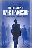 Book The Techniques Of Inner Leadership: Making Inner Leadership Work by Gilbert W. Fairholm