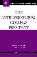 Book The Entrepreneurial College President by James L. Fisher