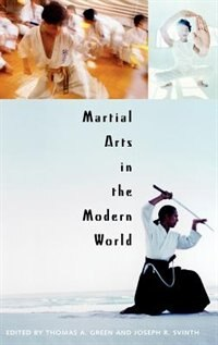 Book Martial Arts In The Modern World by Thomas A. Green