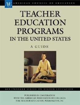 Book Teacher Education Programs in the United States: A Guide by Aacte, Ace/aacte