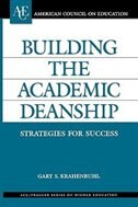 Book Building the Academic Deanship: Strategies for Success by Gary S. Krahenbuhl