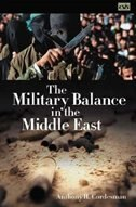 Book The Military Balance In The Middle East by Anthony H. Cordesman