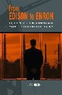 Book From Edison To Enron: The Business Of Power And What It Means For The Future Of Electricity by Richard Munson