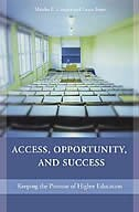 Book Access, Opportunity, And Success: Keeping The Promise Of Higher Education by Martha E. Casazza