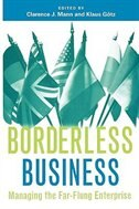 Book Borderless Business: Managing The Far-flung Enterprise by Clarence J. Mann