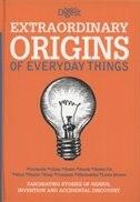 Book EXTRAORDINARY ORIGINS OF EVERYDAY THINGS by Digest Readers