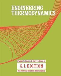 Book Engineering Thermodynamics: SI Edition by D.C. Look