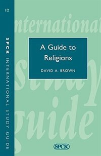 Book Guide to Religions, a (Isg 12) by David A. Brown