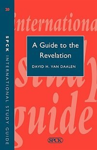 Book Guide To Revelation by David H. Van Daalen