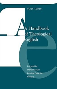 Book Handbook Of Theological English by Peter Sewell