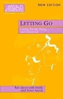 Book Letting Go - Caring for the Dying and Bereaved by Ian Ainsworth-Smith