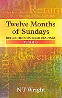 Book Twelve Months of Sundays Year C - Reflections on Bible Readings by Tom Wright