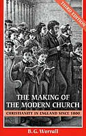 Book The Making Of The Modern Church by B. G. Worrall