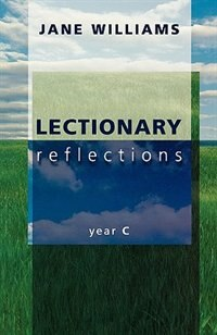 Book Lectionary Reflections - Year C by Jane Williams