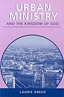Book Urban Ministry And The Kingdom Of God by Laurie Green