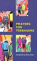 Book Prayers For Teenagers by Nick Aiken