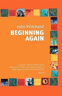 Book Beginning Again by John Pritchard