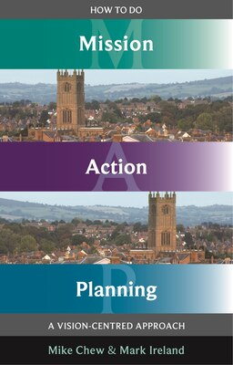 Book How to Do Mission Action Planning - A vision-centred approach by Mike Chew