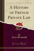 a history of french laws Laws and courts in france: the french legal system is based entirely on written civil law the system of administrative law was laid down by napoleon and is appropriately called the code napoléon.