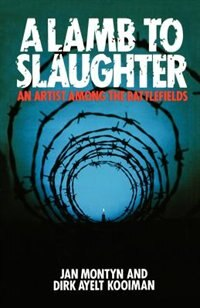 Book A Lamb To The Slaughter: by Jan Montyn