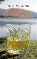 Book Whisky and Scotland by Neil M. Gunn